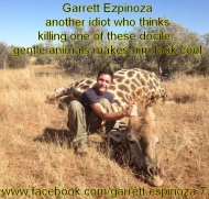 Only a soul-less turd with no moral compass could kill one of these gentle giants for fun https://www.facebook.com/garrett.espinoza.7